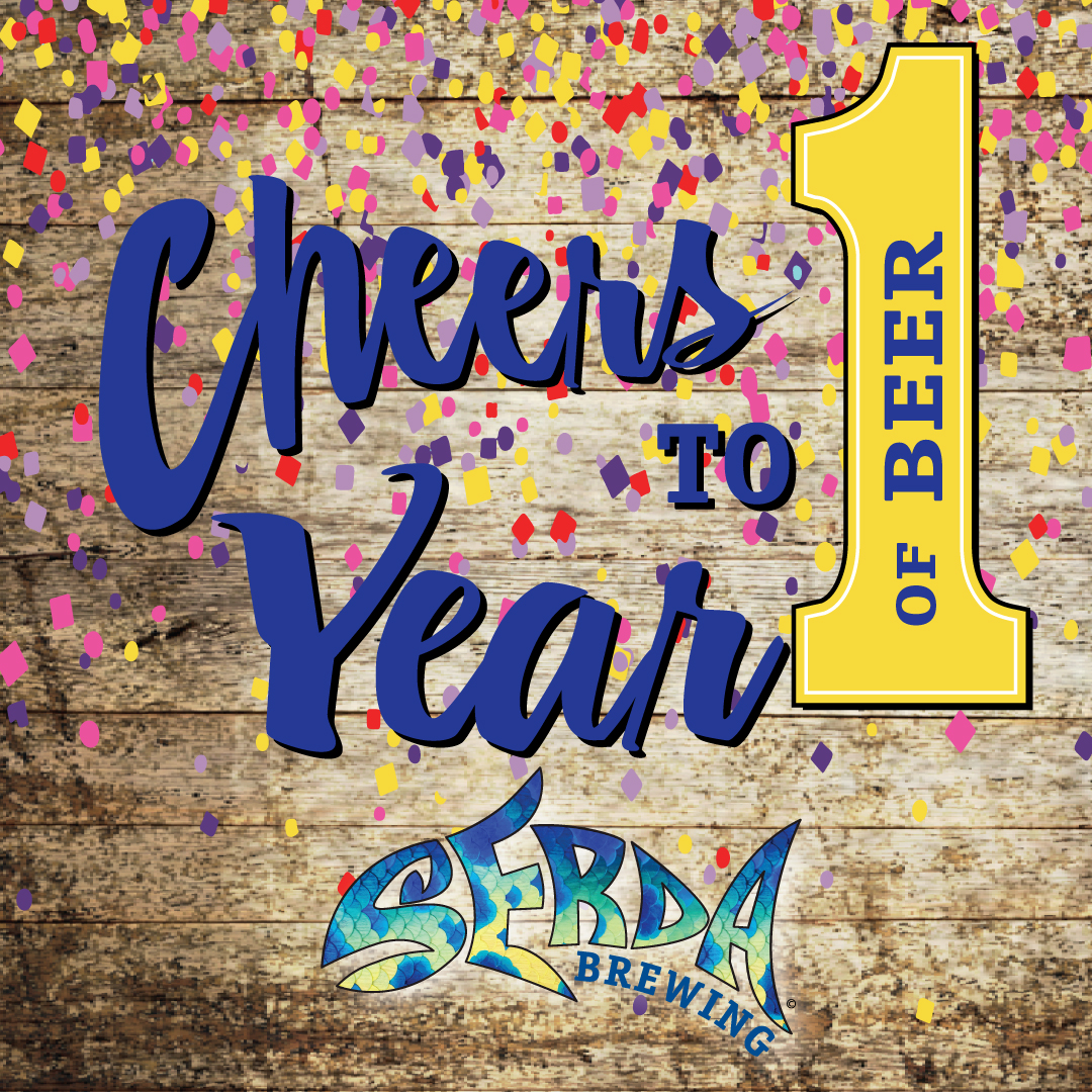 Serda Brewing 1 Year Anniversary