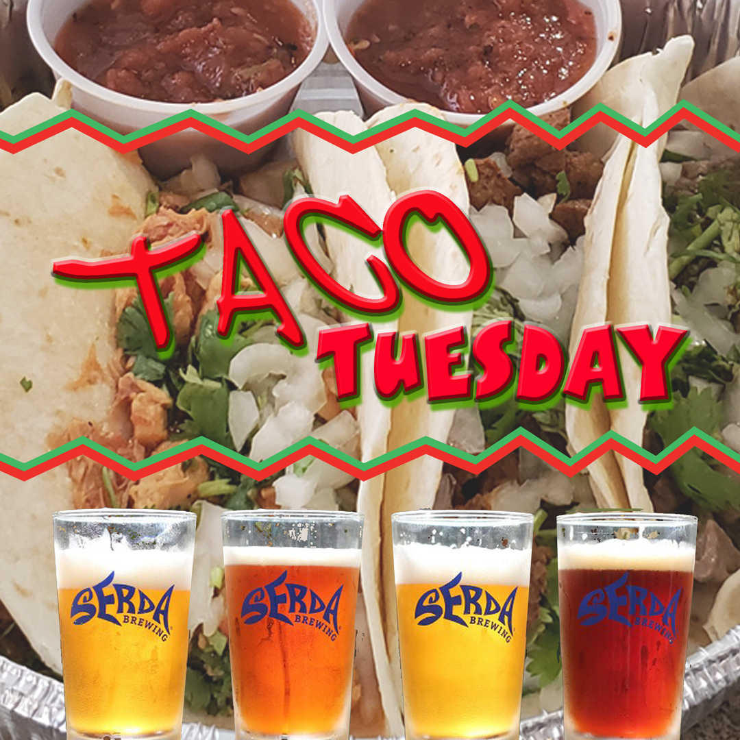 Taco Tuesday Serda Brewing
